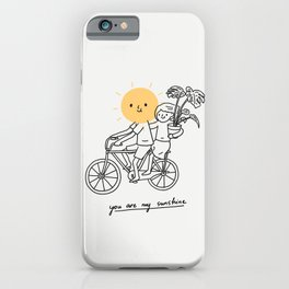 You are my sunshine 2 iPhone Case