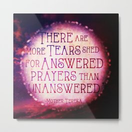 Mother Teresa-Answered Prayers Metal Print
