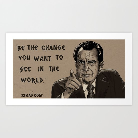 Richard Nixon Gandhi Meme Art Print