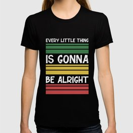 Everything in order Cool slogan Motivation T-shirt