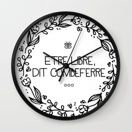 Être Libre, Dit Combeferre Wall Clock