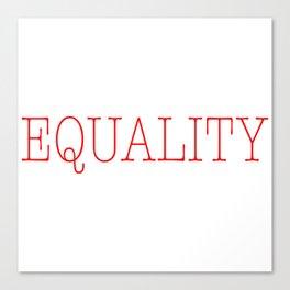Equality   Feminist Canvas Print