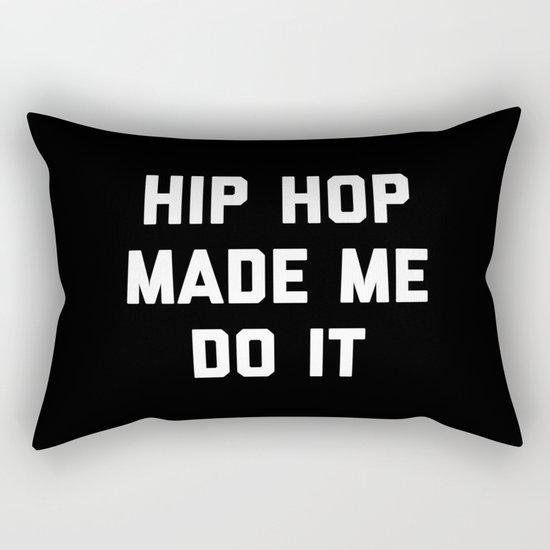 Hip Hop Do It Music Quote Rectangular Pillow