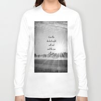 les miserables Long Sleeve T-shirts featuring Les Miserables Quote Victor Hugo by KimberosePhotography