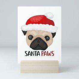 Christmas Pug   Santa Paws Mini Art Print