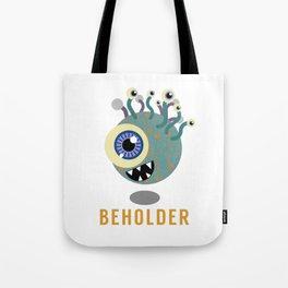 Beholder! Tote Bag
