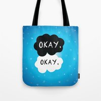 okay Tote Bags featuring Okay. Okay. by Kate & Co.