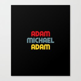 Adam Michael Adam Canvas Print