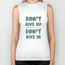 Don't Give Up Biker Tank