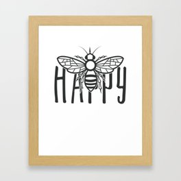 Bee Happy Cute Honey Bee Happiness Motivational Gift Framed Art Print