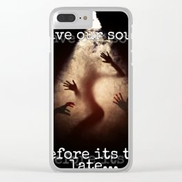 Save Our Souls Clear iPhone Case