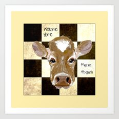 Farmhouse Cow, Welcome Home Farm Fresh Art Print