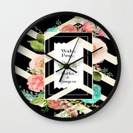 Wake, Pray, Coffee. Wall Clock
