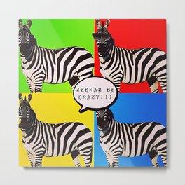 Zebra Crazy Metal Print