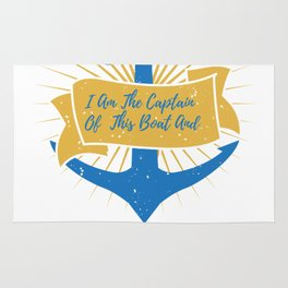 I Am the Boat Captain Gift Rug