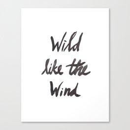 Wild Like The Wind Canvas Print
