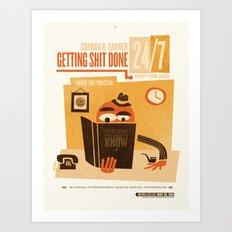 Getting S*** Done Art Print
