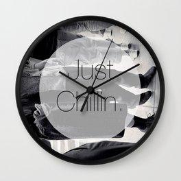Just chillin Wall Clock