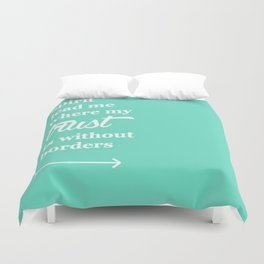 Spirit Lead Me Where My Trust Is Without Borders Oceans Arrow Duvet Cover