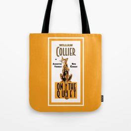 On the Quiet Tote Bag