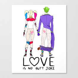 LOVE is no BUTT Joke - Handwritten Canvas Print