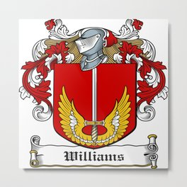 Family Crest - Williams - Coat of Arms Metal Print