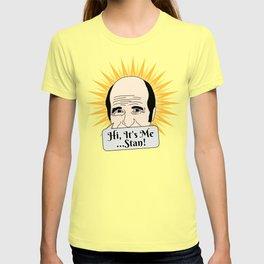 Hi, It's Me, Stan! (Golden Girls Inspired) T-shirt