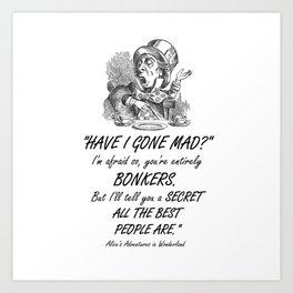Alice In Wonderland Quote - Mad Hatter Art Print