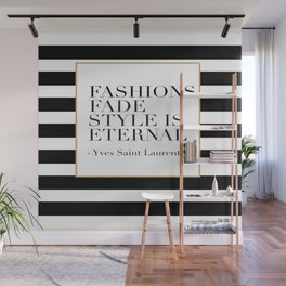 FASHION WALL ART, Fashions Fade Style Is Eternal,Fashion Illustration,Modern Art Wall Mural