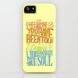 Reexamine All You've Been Told iPhone Case