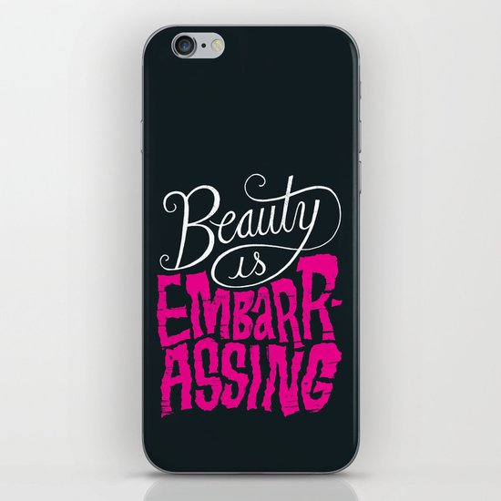 Beauty is Embarrassing  iPhone & iPod Skin