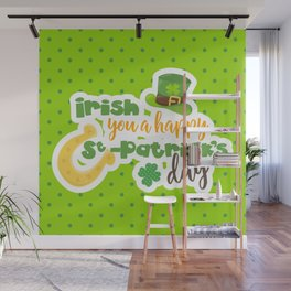 """Irish You"" a Happy St. Patrick's Day Wall Mural"