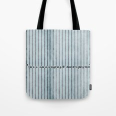 Where the light emerges Tote Bag