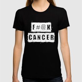 F@#K Cancer (inverse) T-shirt