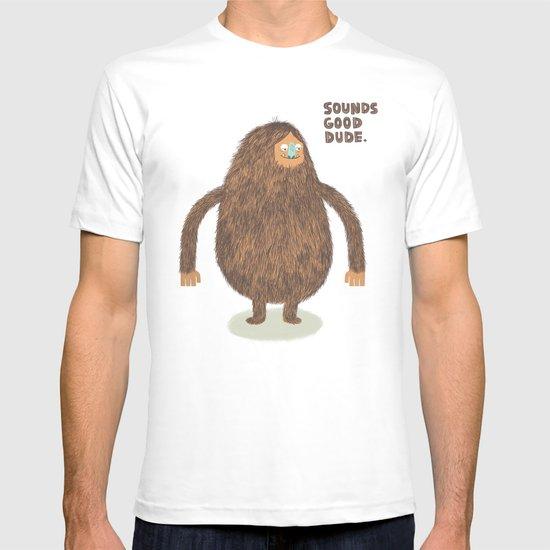 Sounds Good Dude T-shirt