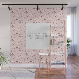 I am sick of this particular self - V. Woolf Collection Wall Mural