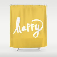 be happy Shower Curtains featuring Happy by Allyson Johnson