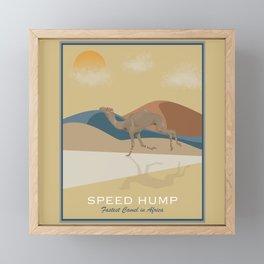 Speed Hump - Fastest Camel in Africa Framed Mini Art Print