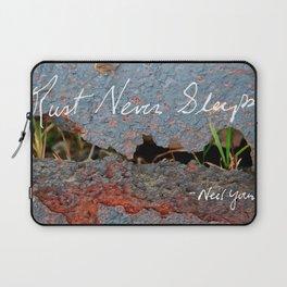 Rust Never Sleeps Laptop Sleeve