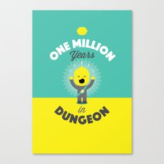 One Million Years in Dungeon Canvas Print