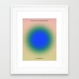 Live Immediately Framed Art Print