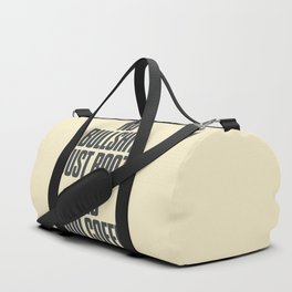 No bullshit, just booze and good coffee, inspirational quote, positive thinking, feelgood Duffle Bag