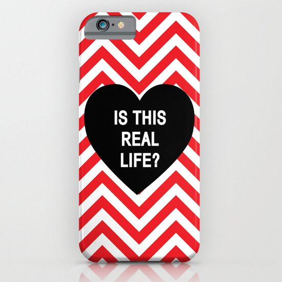 Is this real life? iPhone & iPod Case