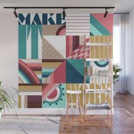 Make It Work Wall Mural