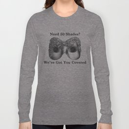 Get your 50 Shades fix Long Sleeve T-shirt