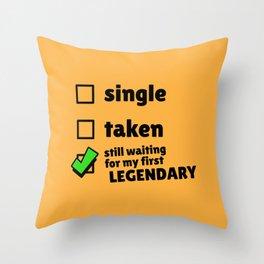 Single, Taken, Still Waiting for my First Legendary Brawler | Brawl Stars Throw Pillow