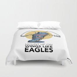 #6 Mount up on Wings like Eagles Duvet Cover