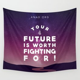 Your Future Is Worth Fighting For! Wall Tapestry