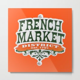 Signs: The French Market Metal Print