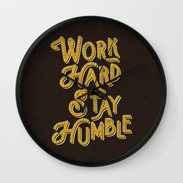 Work Hard Stay Humble hand lettered modern hand lettering typography quote wall art home decor Wall Clock